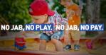 No Jab No Play No Pay